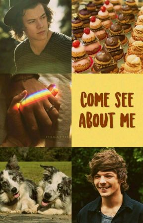 Come see about me || Larry Stylinson by xDreamerOfDreamsx