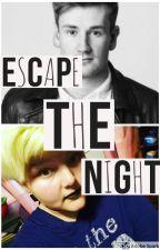 Escape the night (An Oli White Fanfiction) by XxNoahTheStarChildxX