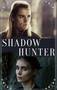 Shadow Hunter-LegolasxOC  (Under Editing) cover