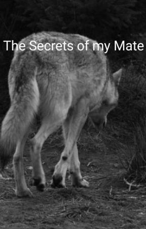 The Secrets Of My Mate by TurtleCat5