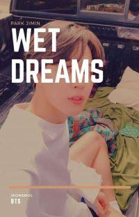 wetdreams ♔ p.jm cover