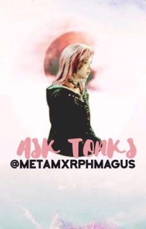 ASK TONKS by metamxrphmagus