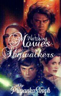 Watching the Movies: Bonds of the Skywalker's  cover