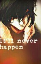 It'll never happen (a Pernico/Percico fanfiction) by Rezelda