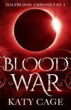 Blood War (Book 1, the Halfblood Chronicles) cover