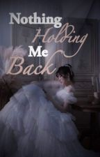 Nothing Holding Me Back  by Allaali2002