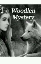 Woodlen Mystery by Melanie0800