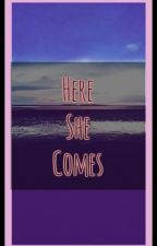 Here She Comes by SOAFanfiction