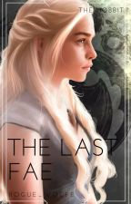 The Last Fae II The Hobbit II by Rogue_Wolfe