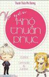 VỢ YÊU KHÓ THUẦN PHỤC - Thanh Trần Vi Dương cover
