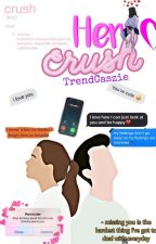 Her Crush(His Possessive Love) √ (Being Edited)  by TrendCaszie
