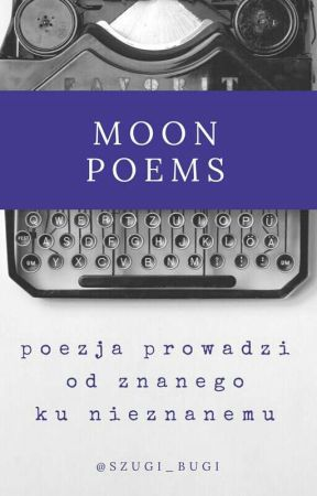 Moon Poems by kiddoukr