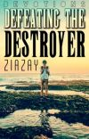 Devotions; Defeating the Destroyer  cover