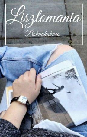 Lisztomania || bokuakakuro   by kurocola
