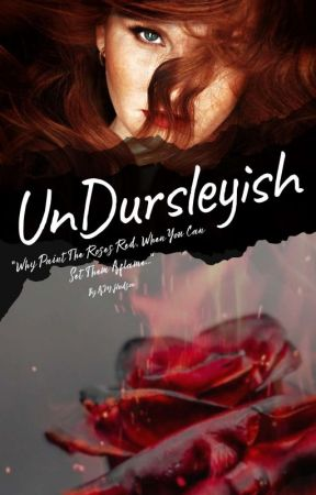UnDursleyish {Harry Potter Fanfiction} by Undursleyish_666