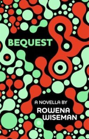 Bequest by rowena_wiseman