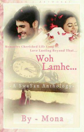 Woh Lamhe... by MonaDarling01