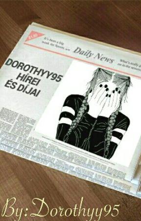 Díjak és Hírek by Dorothyy95