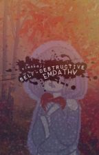 self-destructive empathy ; setosolace by xiaokaji