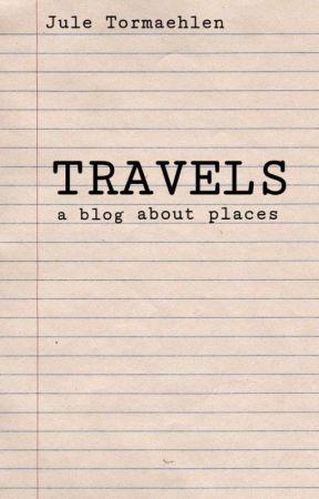 My Travels - Ein Blog by minemarei