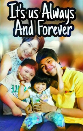 It's us Always And Forever (Mika Reyes & Ara Galang) by delulu238