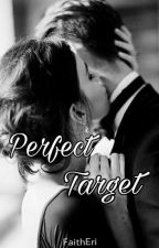 Perfect Target by FaithEri