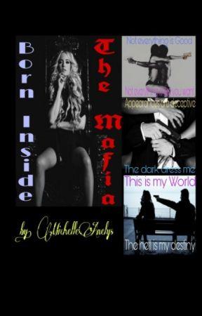 Born Inside the Mafia  by michelleanelys