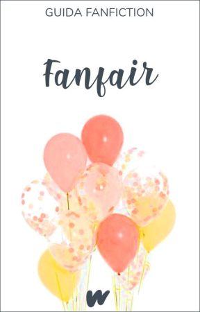 「 Guida Fanfiction › Fanfair 」 by WattpadFanfictionIT
