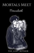 Mortals Meet Percabeth {Percy Jackson} by the_lost_author