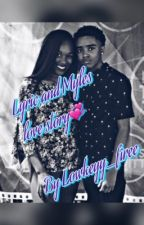 Lyric&Myles love story 💞 {COMPLETED} by lowkeyy_firee