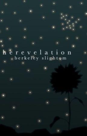 Her Revelation by berkeleyslightom