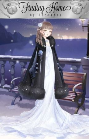 | ❅ | Finding Home | ❅ | A Novel | ❅ |  Complete  | ❅ |  by Decembra1998
