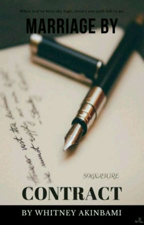 Marriage By Contract by WhitneyAkinbami1