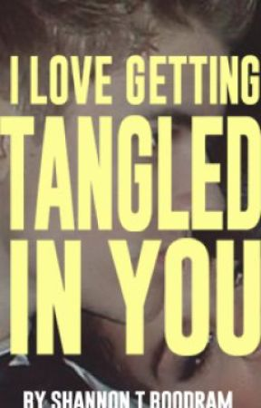 I LOVE GETTING TANGLED IN YOU by shannontboodram