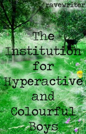 The Institution for Hyperactive and Colourful Boys (bxb) (polyfidelity) by ravewriter