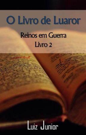 O Livro de Luaror (Reinos em Guerra - livro 2) by LuizJunior76