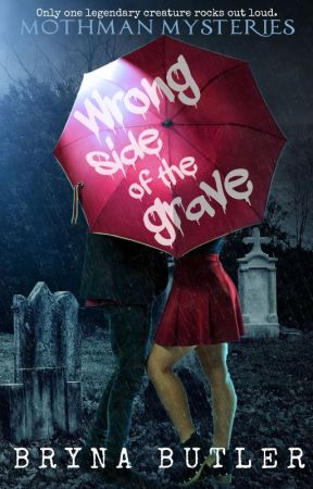 Wrong Side of the Grave (Mothman Mysteries) by BrynaButler