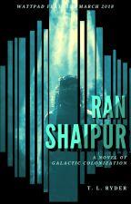 Ran Shaipur by tlryder