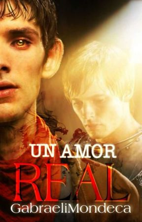 Un Amor Real   Merthur by GabraeliMondeca