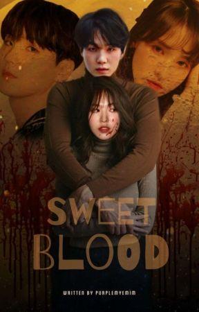 Sweet Blood | WENGA ✔ by purplemyemim_