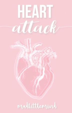 Heart Attack by madlittlemind