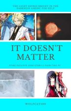 It Doesn't Matter || Sting Eucliffe Love Story (Book 1) by Wolfcat500