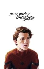 peter parker imagines. by vamprid