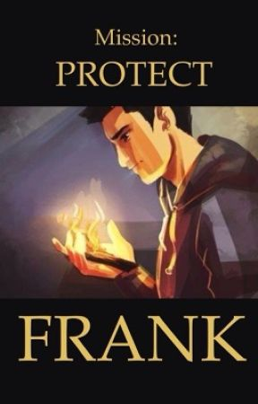 Mission: PROTECT FRANK by FrankProtectionSquad