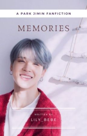 Memories {Jimin} «Completed» by lily_bebe