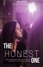 The Honest One [ONGOING] by RoseCarter501