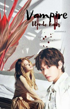 [republish] vampire with blonde hair || tae+sana by cnehlethedollphll