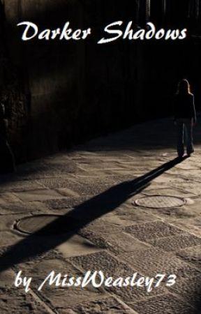 Darker Shadows (A Harry Potter Fan Fiction) by twinklingnebula