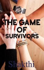 The Game Of Survivors✔️ by shakthi
