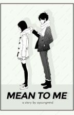 Mean to Me | Im Youngmin by ayoungmind